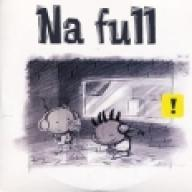 Na full —
