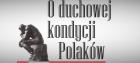 Duchowa Kondycja Polaków