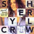 Sheryl Crow — Tuesday Night Music Club