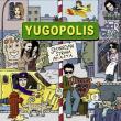 Yugopolis —