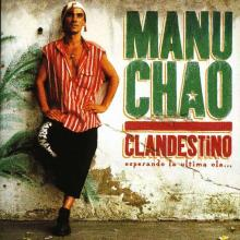 Manu Chao — CLANDESTINO