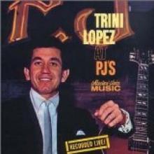 Trini Lopez — TRINI LOPEZ AT PJ'S