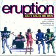 Eruption — I CAN'T STAND THE RAIN