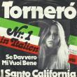 I Santo California — SE DAVVERO MI VUOI BENE…TORNERÓ