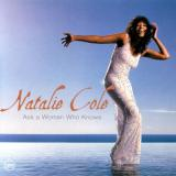 Natalie Cole — ASK WOMAN WHO KNOWS