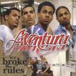 Aventura — WE BROKE THE RULES