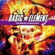 Basic Element — THE EMPIRE STRIKES BACK