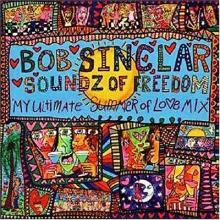 Bob Sinclar & Steve Edwards — SOUNDZ OF FREEDOM