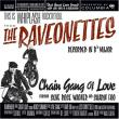 The Raveonettes — CHAIN GANG OF LOVE