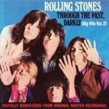 The Rolling Stones — THROUGH THE PAST, DARKLY (BIG HITS, VOL. 2)