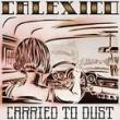 Calexico — CARRIED TO DUST