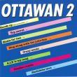 Ottawan — OTTAWAN 2