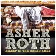 Asher Roth — ASLEEP IN THE BREAD AISLE