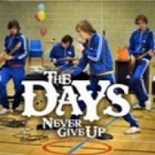 The Days — SP: NEVER GIVE UP