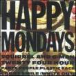Happy Mondays — SQUIRREL & G-MAN TWENTY FOUR HOUR PARTY PEOPLE PLASTIC FACE CARNT SMILE