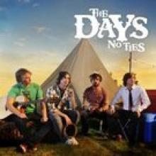 The Days — SP: NO TIES