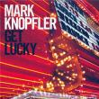 Mark Knopfler — Get Lucky