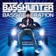 Basshunter — BASS GENERATION