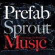 Prefab Sprout — LET'S CHANGE THE WORLD WITH MUSIC