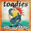 Toadies — No Deliverance