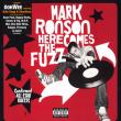 Mark Ronson — HERE COMES THE FUZZ