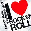 Alex Gaudino — I LOVE ROCK 'N' ROLL