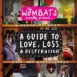 The Wombats — A Guide To Love, Loss and Desperation