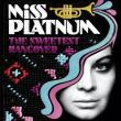 Miss Platnum — The Sweetest Hangover