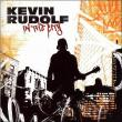 Kevin Rudolf — In the City