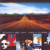 The Jesus And Mary Chain — Stoned & Dethroned