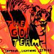 The Go! Team — THUNDER, LIGHTNING, STRIKE