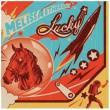 Melissa Etheridge — Lucky