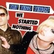 The Ting Tings — WE STARTED NOTHING