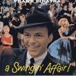 Frank Sinatra — A SWINGIN' AFFAIR!