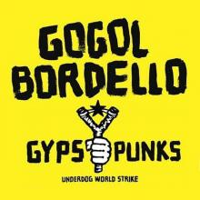 Gogol Bordello — GYPSY PUNKS