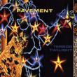 Pavement — Terror Twilight