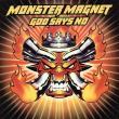 Monster Magnet — God Says No