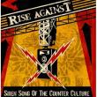 Rise Against — Siren Song of the Counter Culture
