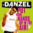 Danzel — SP: Put Your Hands Up In The Air!