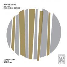 Mitch & Mitch — XXII CENTURY SOUND PIONEERS