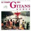 Goran Bregović — Le Temps Des Gitans  &  Kuduz