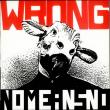 Nomeansno — Wrong