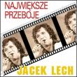 Jacek Lech — Największe przeboje