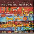 Angélique Kidjo — Putumayo Presents Acoustic Africa (va)