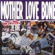 Mother Love Bone — Mother Love Bone