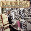 Nat King Cole — Cole Espanol and More, Vol. 2