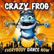 Crazy Frog — Everybody Dance Now