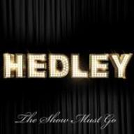 Hedley — The Show Must Go