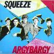Squeeze — Argybargy