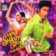 Om Shanti Om — Muzyka z Bollywood